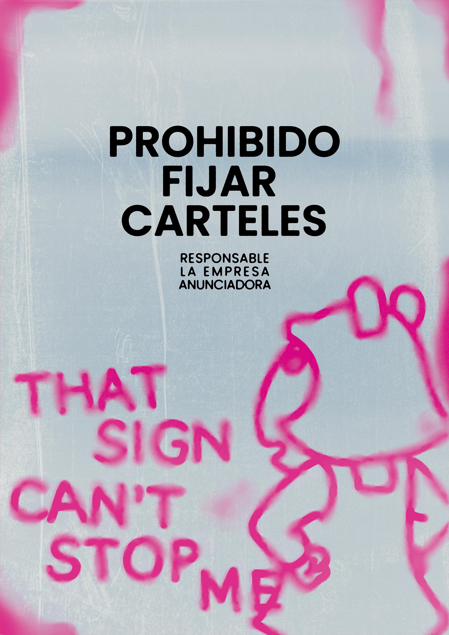Prohíbido Fijar carteles